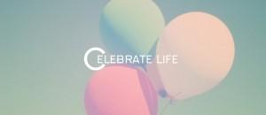 33 Inspiring Life Celebration Quotes