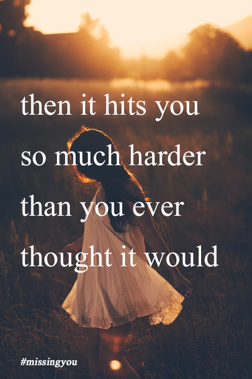 Missing you grief quotes quotesgram for U and me pictures