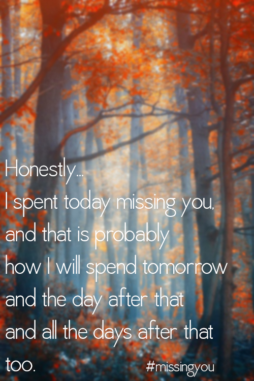Missing You 22 Honest Quotes About Grief
