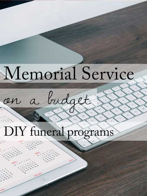 15 ideas for a beautiful memorial service on a budget make your own funeral programs solutioingenieria Choice Image