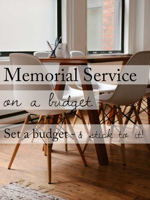 15 ideas for a beautiful memorial service on a budget 1 set a budget and stick to it solutioingenieria Choice Image