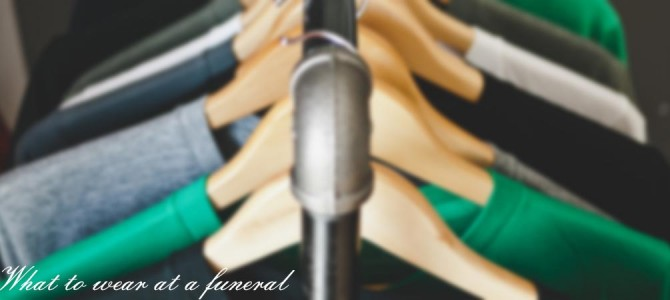 Funeral Outfit Ideas: What to Wear at a Funeral
