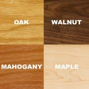 Oak, Walnut, Mahogany, Maple
