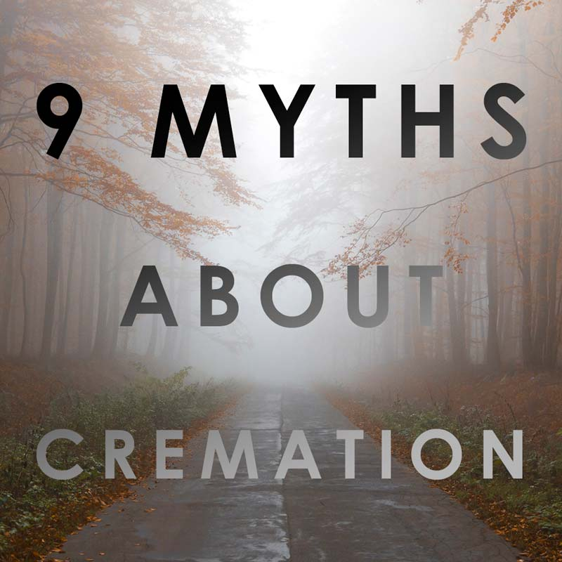 Myths about Cremation