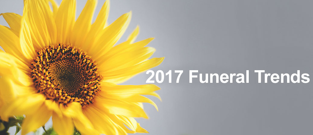 2017 Funeral Trends
