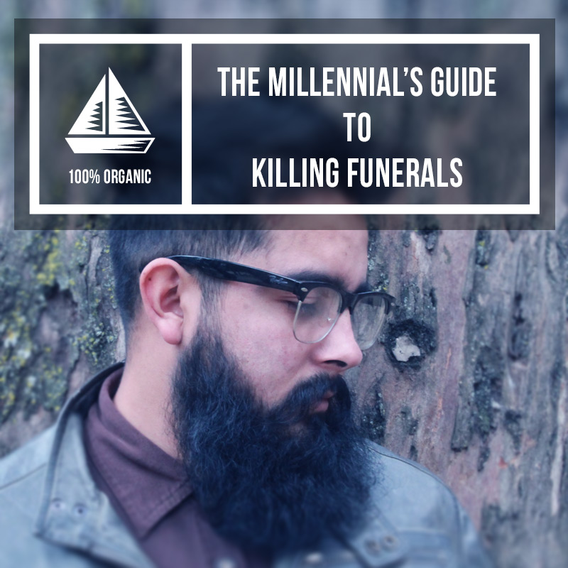 Millennials kill everything. Funerals are next.