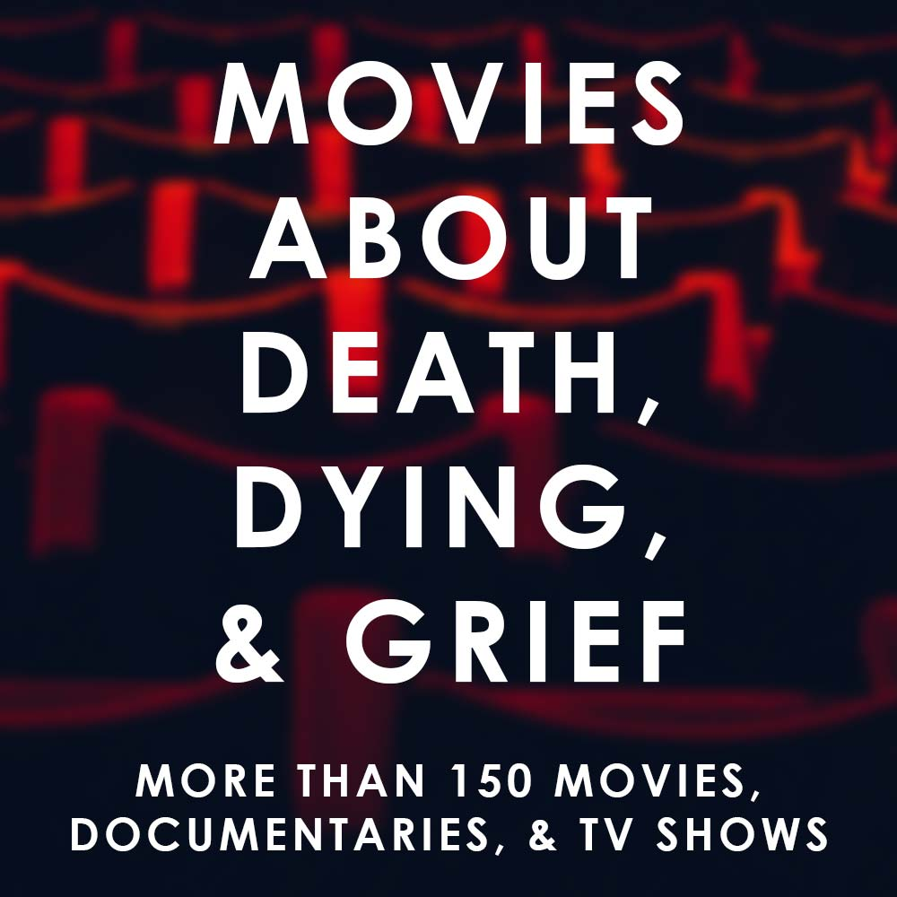 Massive list of films about death and grief