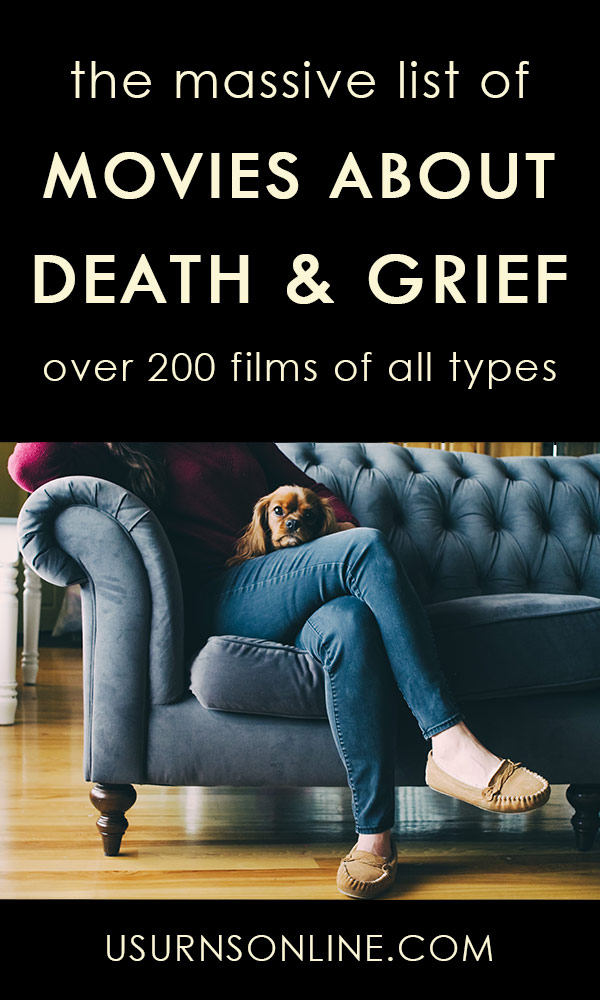Massive list of films about grief, loss, death, dying, and more.