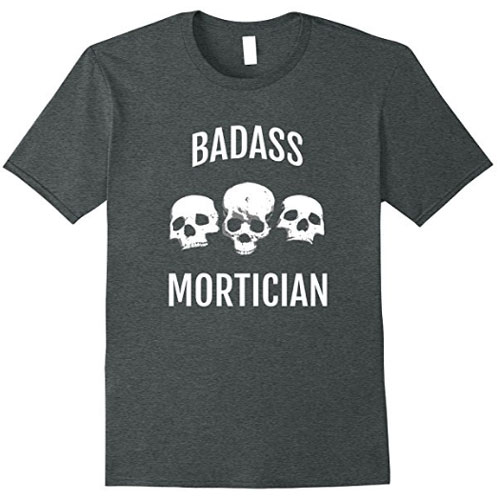 T-Shirts for Morticians and Funeral Directors