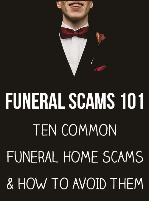 Avoid These 10 Common Funeral Home Scams