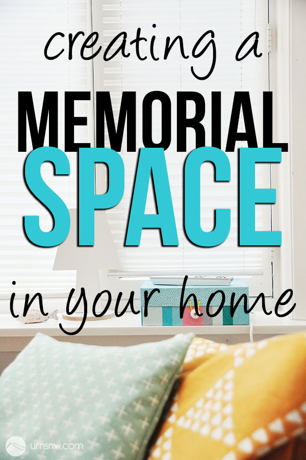 How to make a memorial space