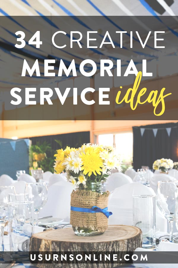 Ideas for the Memorial Service, Funeral, or Reception