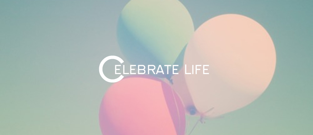 Quotes for life celebration