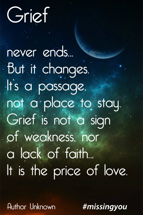 Missing You 40 Honest Quotes About Grief Gorgeous Grieving Quotes
