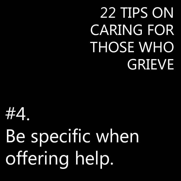 TIps to help care for those who grieve