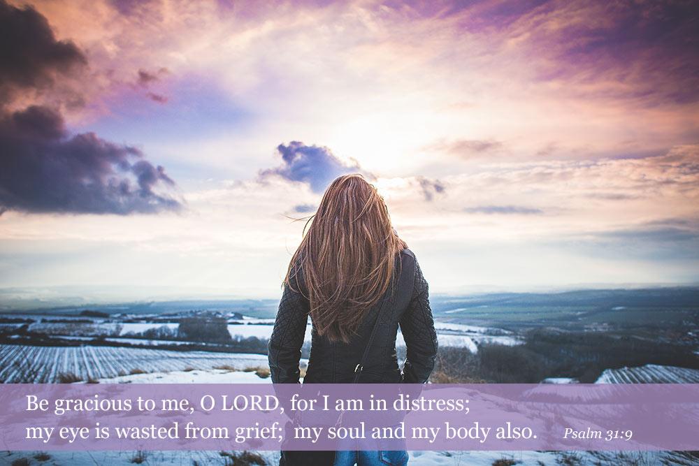 Psalm 31:9