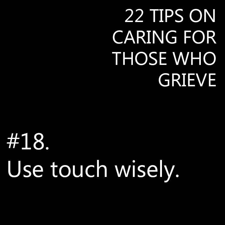 Caring for someone who is grieving