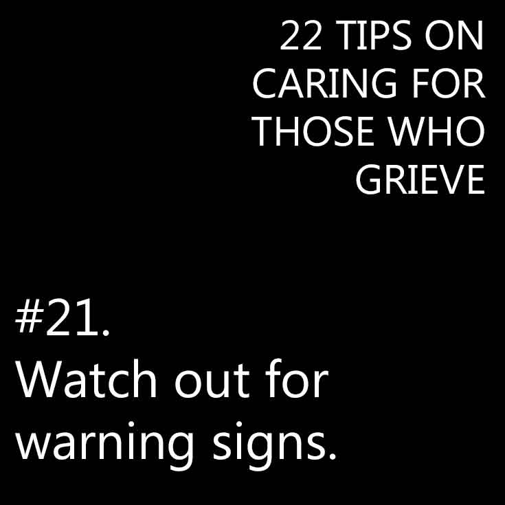 Tips on caring for those who grieve.