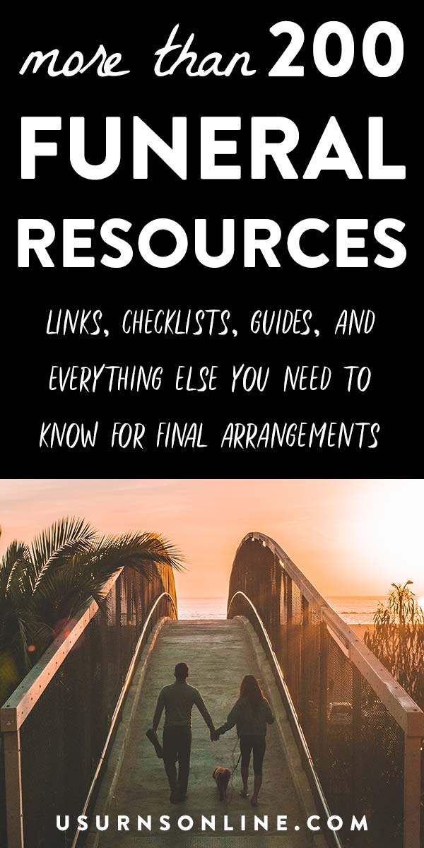 All the funeral resources you need for final arrangements, burial, cremation, memorials, scattering, and more