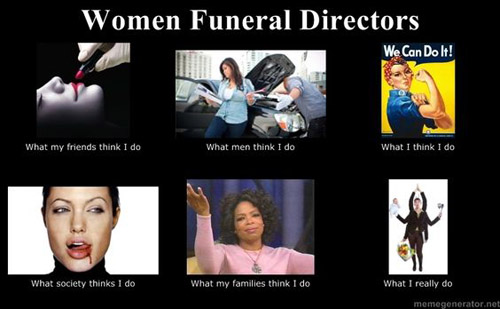 Women Funeral Director Meme