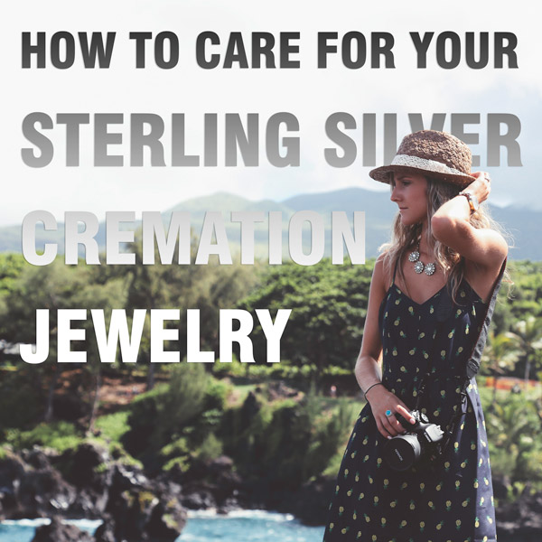 Sterling Silver Cremation Jewelry Care