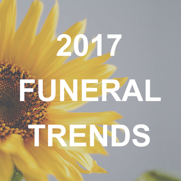 Funeral Industry Trends for 2017