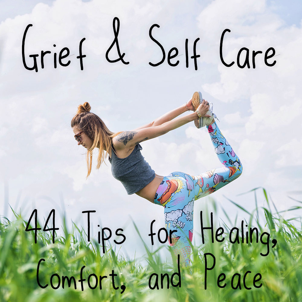 Grief & Self Care