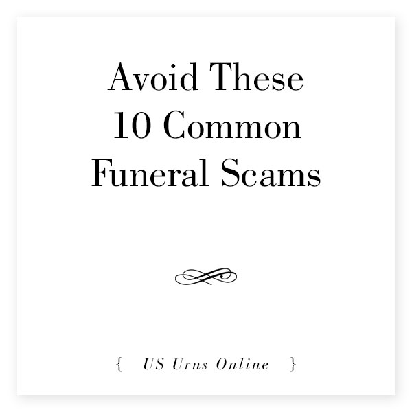 Funeral Home Scams