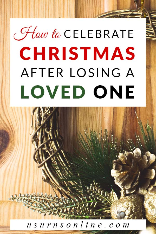 Christmas After Death of a Loved One