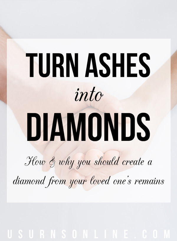 How and why you should create a diamond from your loved one's ashes