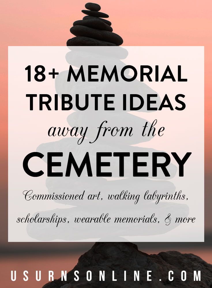 Memorial ideas and tributes away from the cemetery or burial site