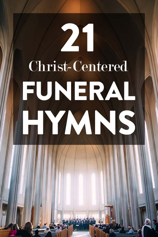 Beautiful Christian Funeral Hymns