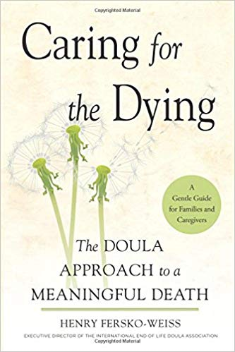 The Doula Approach to a Meaningful Death