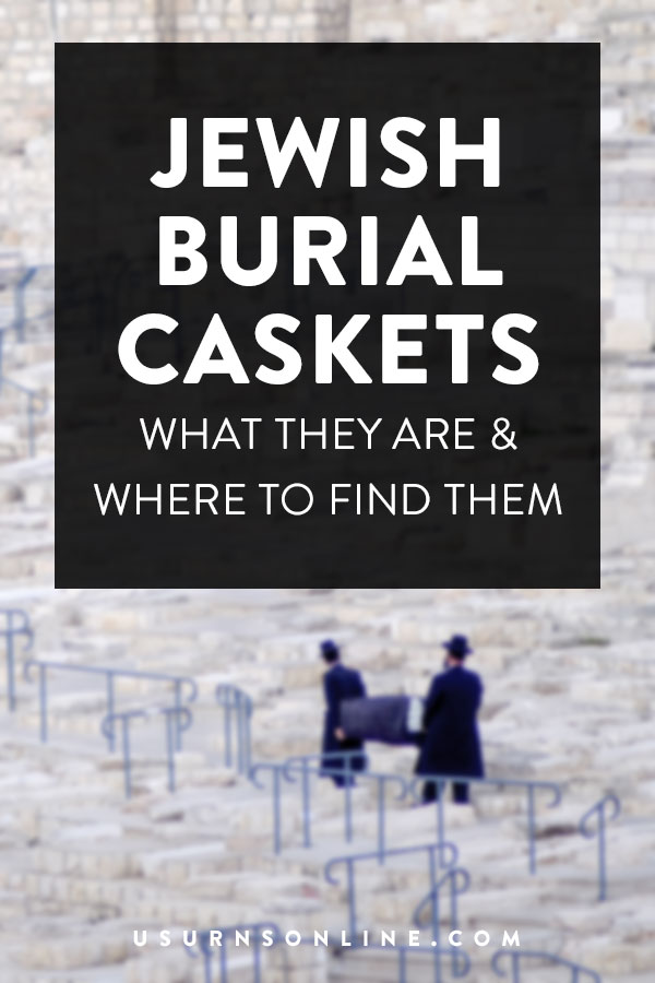 Where to find Jewish Burial Caskets