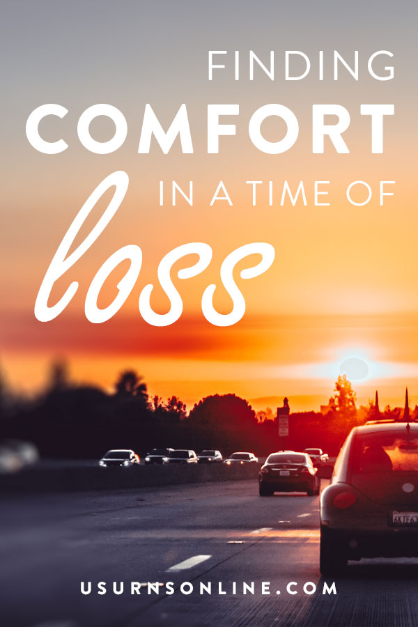 Finding comfort in a time of loss