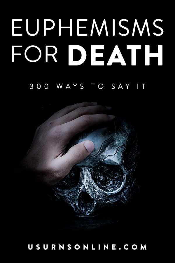 300 ways to say that someone has died