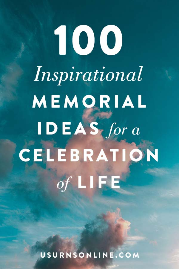 Memorial Service Ideas to Honor Your Loved One