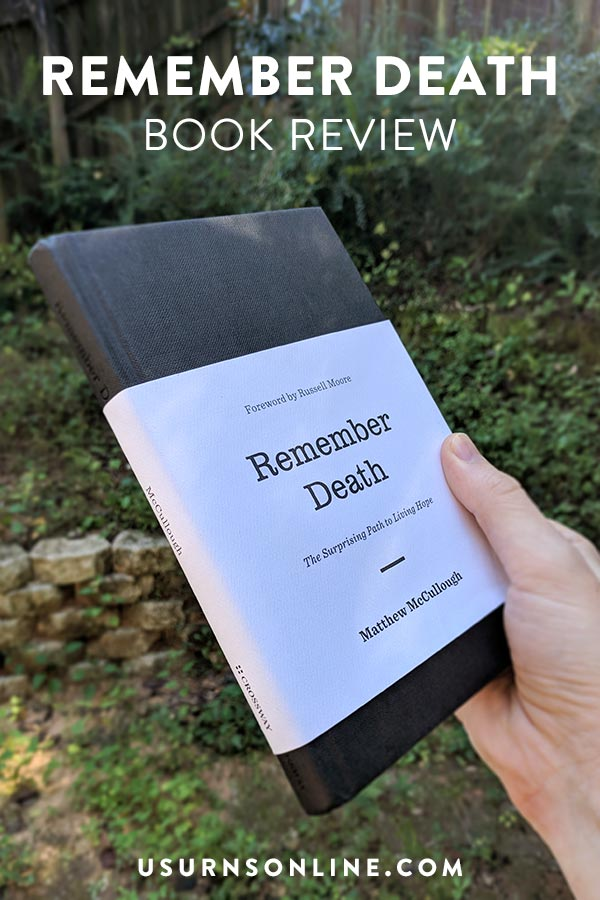 Book Review: Remember Death by Matthew McCullough
