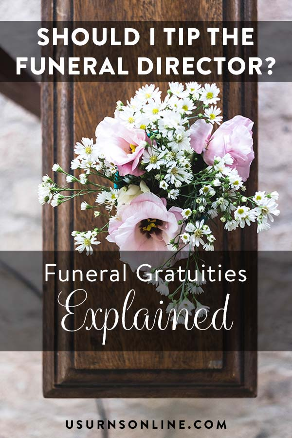 Funeral Gratuities Explained
