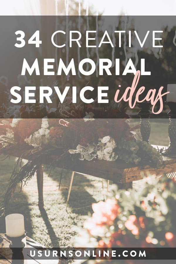 Creative ideas for your memorial service