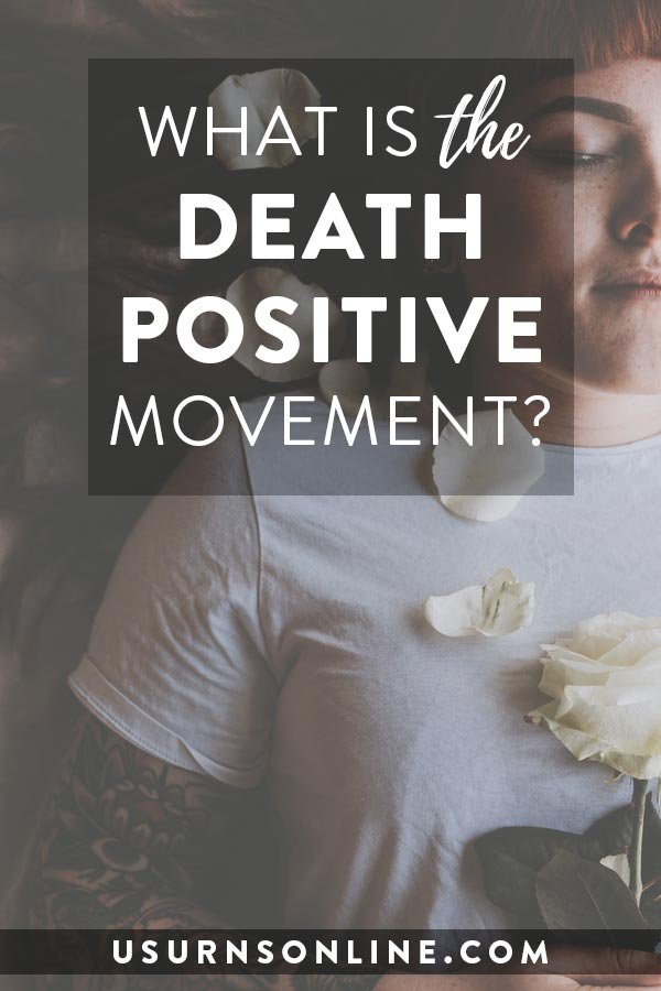 Information about the death positive movement