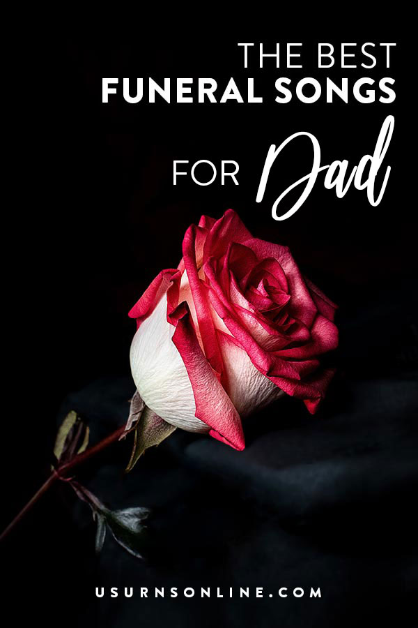 Songs for a funeral service father