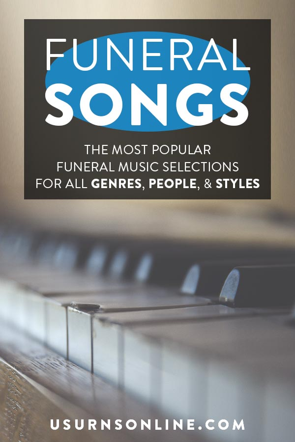 The 100 Most Popular Funeral Songs