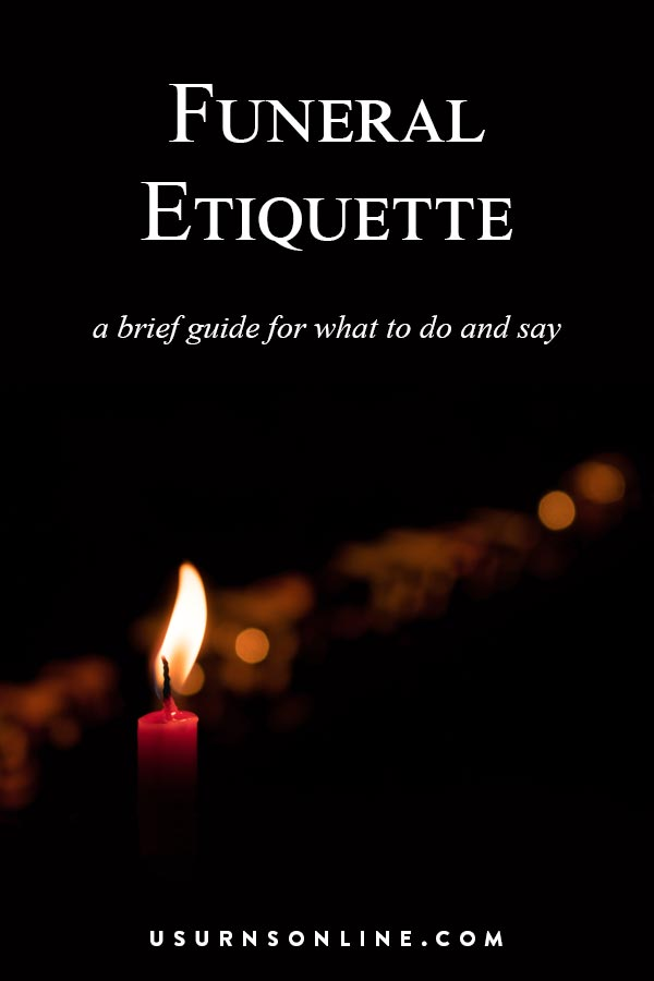Funeral Etiquette: An Essential Guide for What to Say & Do » Urns | Online