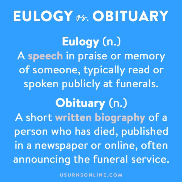 What's the difference between eulogy and obituary
