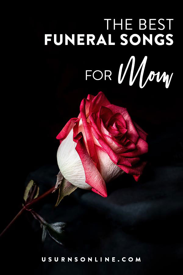 Funeral Songs for Mom