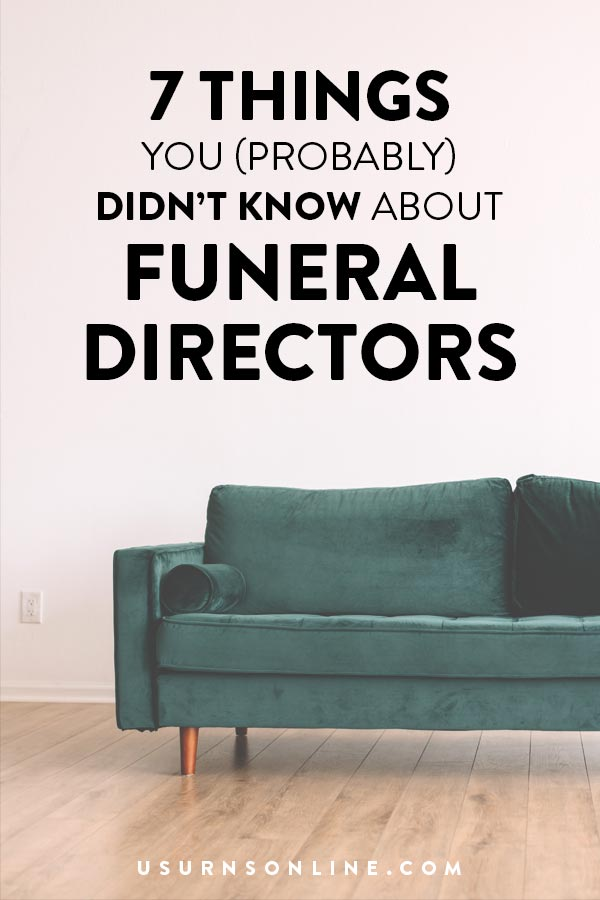 7 Things You Didn't Know About Funeral Directors