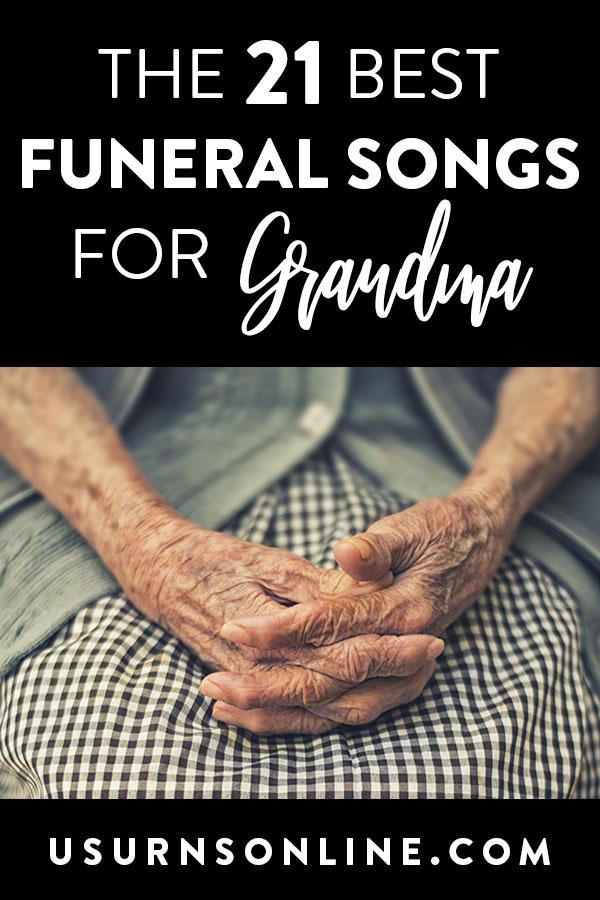 21 Best Funeral Songs for Grandma