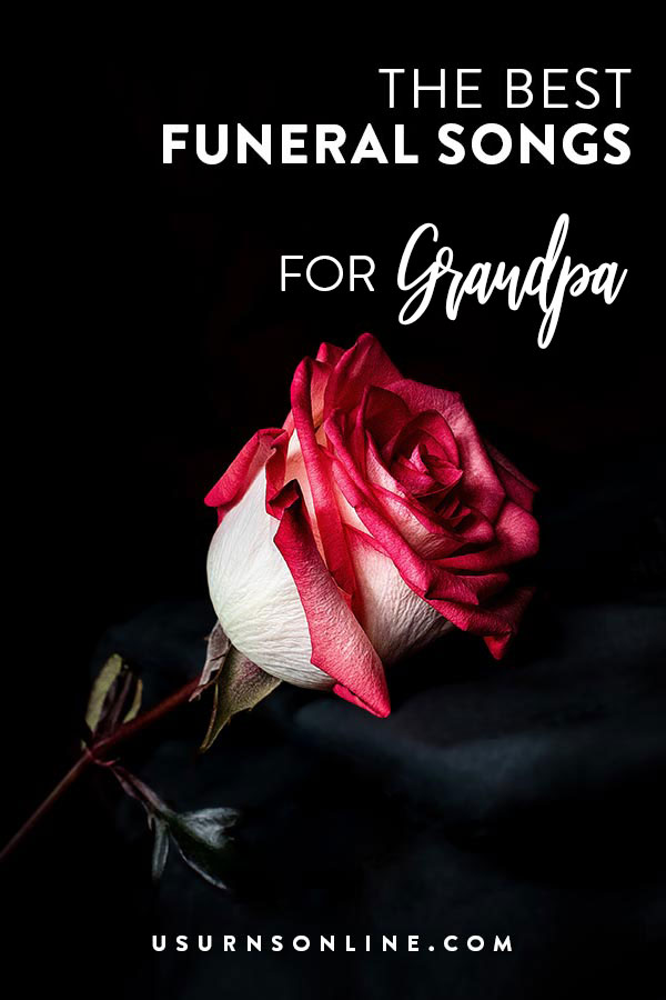 Best Funeral Songs for Grandpa