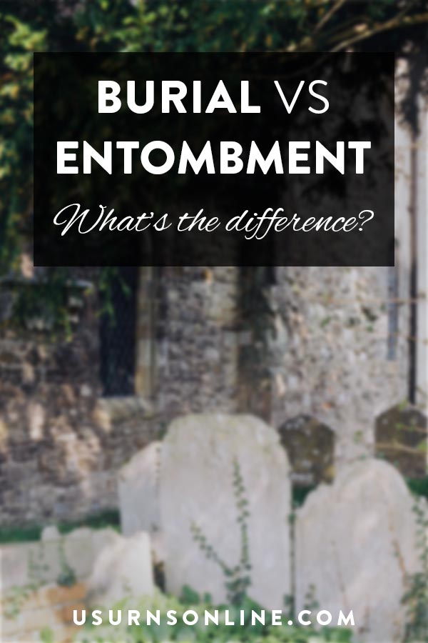 Difference Between Burial and Entombment